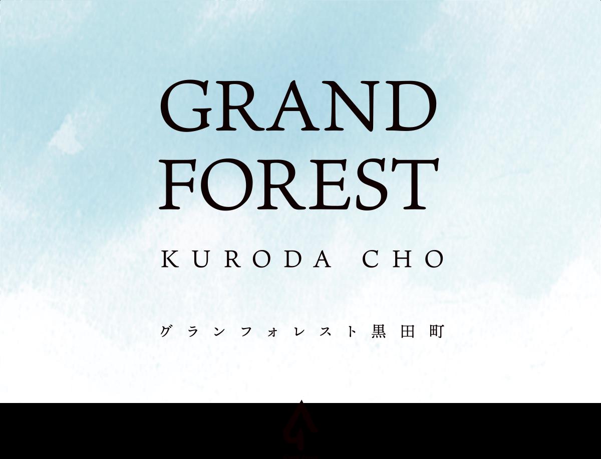GRAND FOREST KURODA CHO
